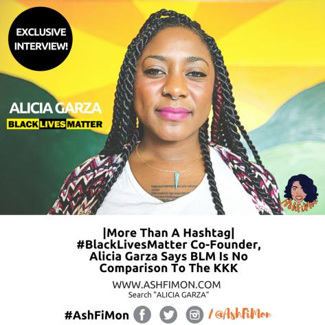 Interview- AshFiMon x Alicia Garza [BLM]